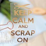 """Надпись из термотрансфера """"Keep Calm and scrap on"""", 12*7,5 см."""