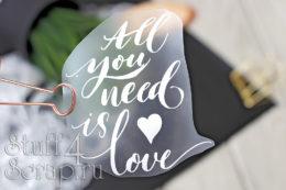 Готовая надпись из термотрансферной пленки для скрапбукинга All you need is love